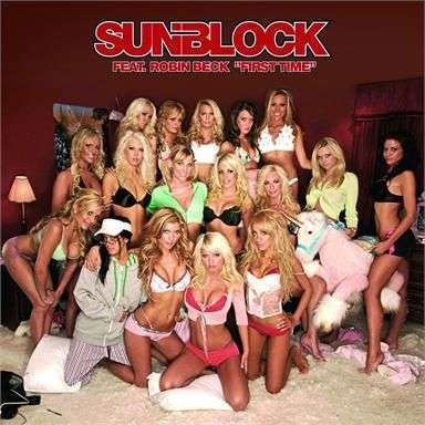 Coverafbeelding First Time - Sunblock Feat. Robin Beck