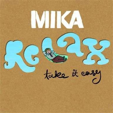 Coverafbeelding Mika - Relax Take It Easy