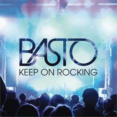 Coverafbeelding Keep On Rocking - Basto