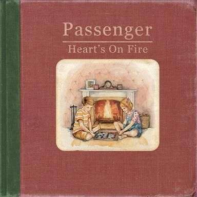 Coverafbeelding Heart's On Fire - Passenger