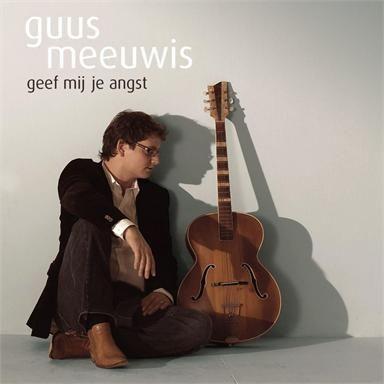Coverafbeelding Geef Mij Je Angst - Guus Meeuwis
