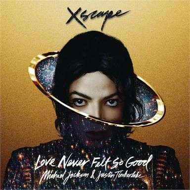 Coverafbeelding Love Never Felt So Good - Michael Jackson & Justin Timberlake