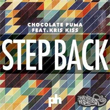 Coverafbeelding Step Back - Chocolate Puma Feat. Kris Kiss