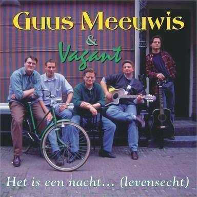 Coverafbeelding Het Is Een Nacht... (Levensecht) - Guus Meeuwis & Vagant