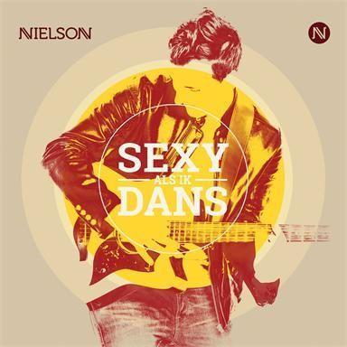 Coverafbeelding Sexy Als Ik Dans - Nielson