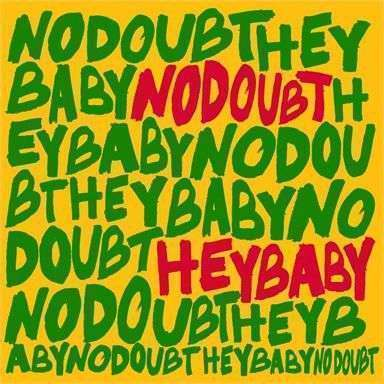 Coverafbeelding Hey Baby - No Doubt