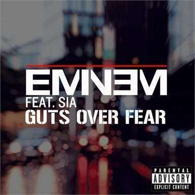 Coverafbeelding Guts Over Fear - Eminem Feat. Sia