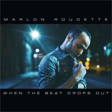 Coverafbeelding Marlon Roudette - When the beat drops out