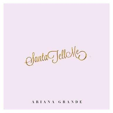 Coverafbeelding Santa Tell Me - Ariana Grande