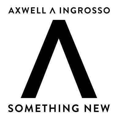 Coverafbeelding Something New - Axwell ∧ Ingrosso