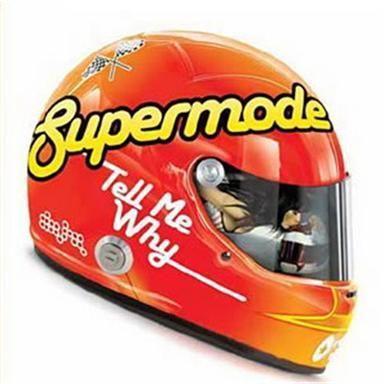 Coverafbeelding Supermode - Tell Me Why