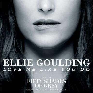 Coverafbeelding Love Me Like You Do - Ellie Goulding