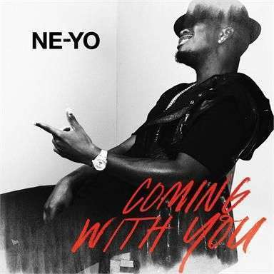 Coverafbeelding Coming With You - Ne-Yo