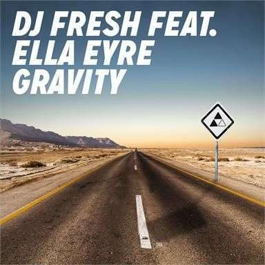 Coverafbeelding Gravity - Dj Fresh Feat. Ella Eyre
