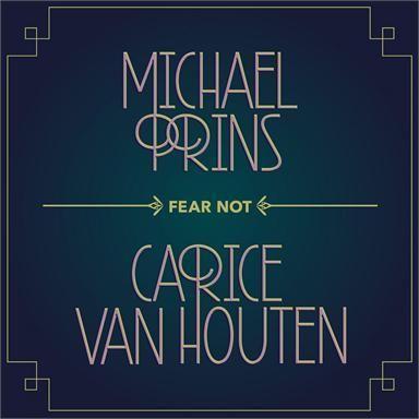 Coverafbeelding Fear Not - Michael Prins & Carice Van Houten