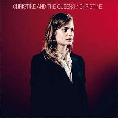 Coverafbeelding Christine and The Queens - Christine