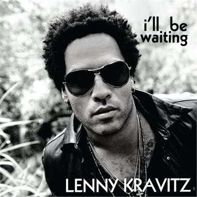 Coverafbeelding I'll Be Waiting - Lenny Kravitz