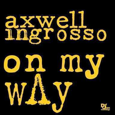 Coverafbeelding Axwell & Ingrosso - On my way