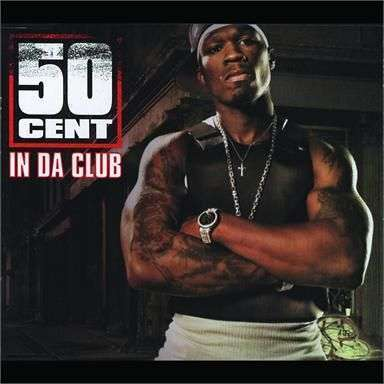 Coverafbeelding In Da Club - 50 Cent