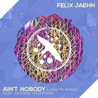 Coverafbeelding Ain't Nobody (Loves Me Better) - Felix Jaehn Feat. Jasmine Thompson