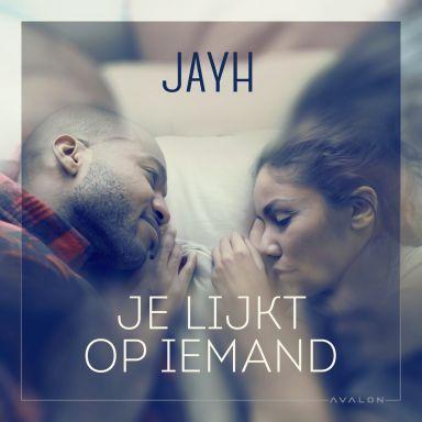 Coverafbeelding Je Lijkt Op Iemand - Jayh