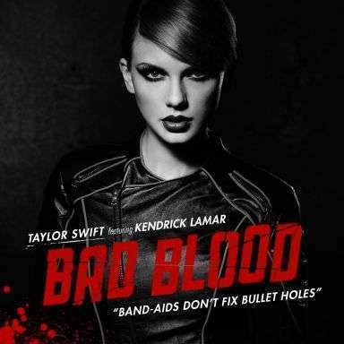 Coverafbeelding Bad Blood - Taylor Swift Featuring Kendrick Lamar