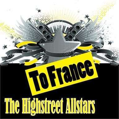 Coverafbeelding To France - Dj Mark With A K, Felix Project And Anonymous Present The Highstreet Allstars