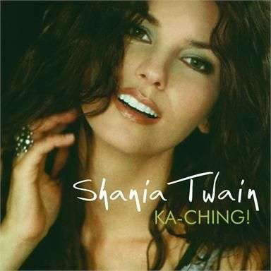 Coverafbeelding Ka-Ching! - Shania Twain
