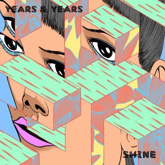 Coverafbeelding Shine - Years & Years