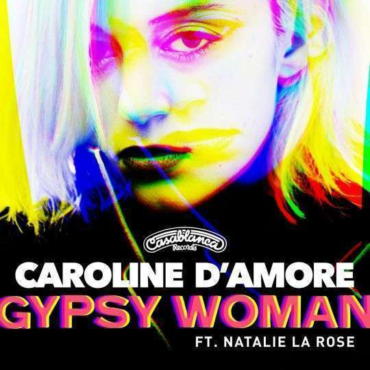 Coverafbeelding Gypsy Woman - Caroline D'amore Ft. Natalie La Rose