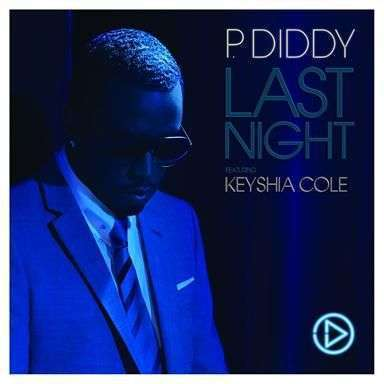 Coverafbeelding Last Night - P. Diddy Featuring Keyshia Cole