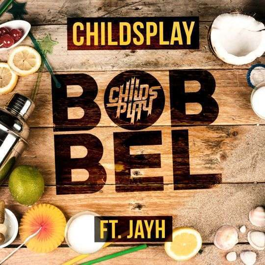 Coverafbeelding Bobbel - Childsplay Ft. Jayh