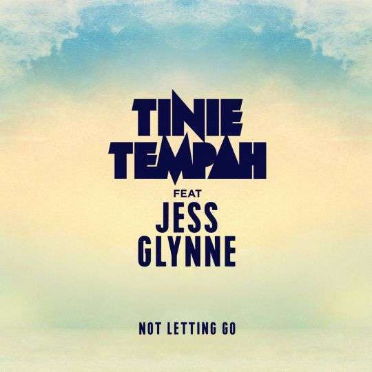 Coverafbeelding Not Letting Go - Tinie Tempah Feat Jess Glynne