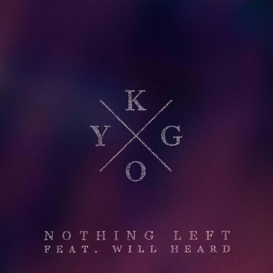 Coverafbeelding Kygo feat. Will Heard - Nothing left