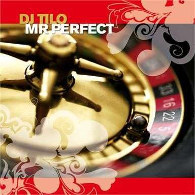 Coverafbeelding DJ Tilo - Mr Perfect