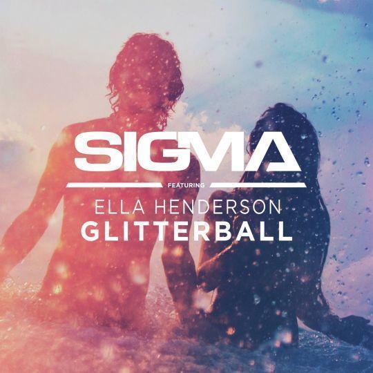 Coverafbeelding Glitterball - Sigma Featuring Ella Henderson
