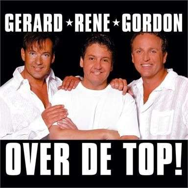 Coverafbeelding Over De Top! - Gerard & Rene & Gordon