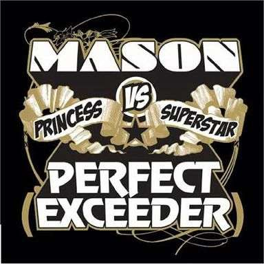 Coverafbeelding Perfect (Exceeder) - Mason Vs Princess Superstar
