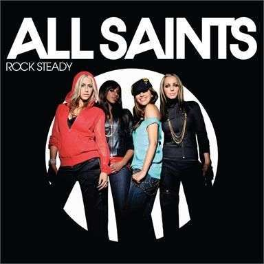 Coverafbeelding Rock Steady - All Saints