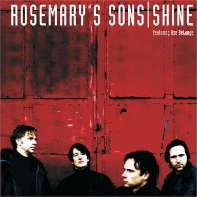 Coverafbeelding Rosemary's Sons featuring Ilse DeLange - Shine