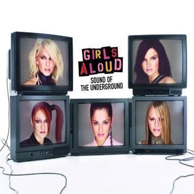 Coverafbeelding Sound Of The Underground - Girls Aloud