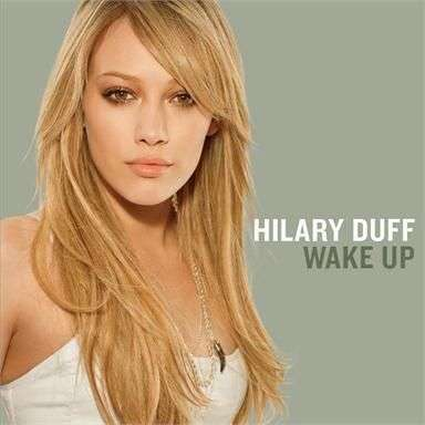 Coverafbeelding Wake Up - Hilary Duff