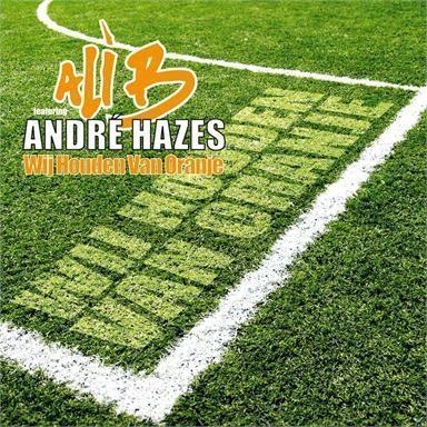 Coverafbeelding Wij Houden Van Oranje - Ali B Featuring André Hazes