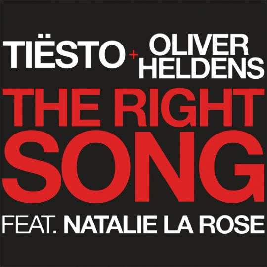 Coverafbeelding The Right Song - Tiësto + Oliver Heldens Feat. Natalie La Rose
