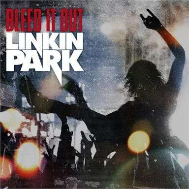 Coverafbeelding Bleed It Out - Linkin Park