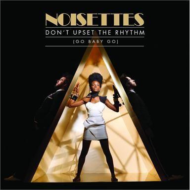 Coverafbeelding Noisettes - Don't upset the rhythm (Go baby go)