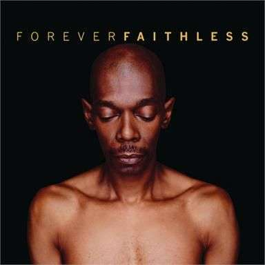 Coverafbeelding Bring My Family Back - Faithless