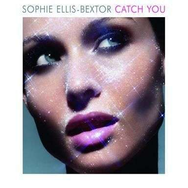 Coverafbeelding Catch You - Sophie Ellis-Bextor