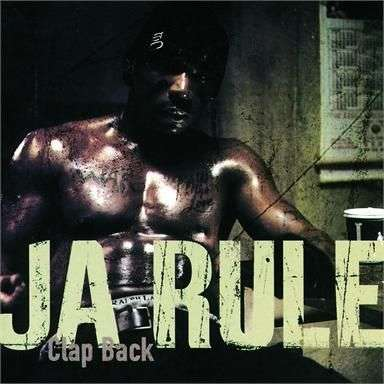 Coverafbeelding Clap Back - Ja Rule