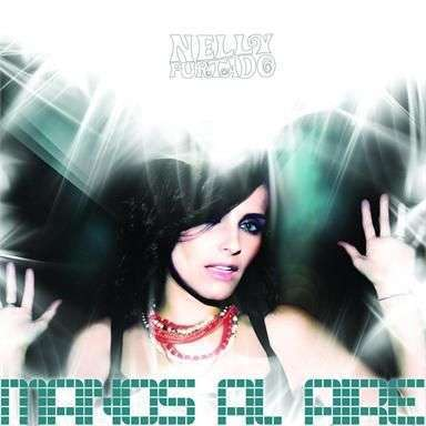 Coverafbeelding Manos Al Aire - Nelly Furtado